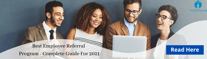 Best employee referral program-complete guide for 2021