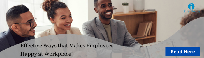Effective Ways that makes employees happy at the workplace