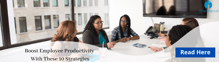 Boost employee productivity with these 10 strategies