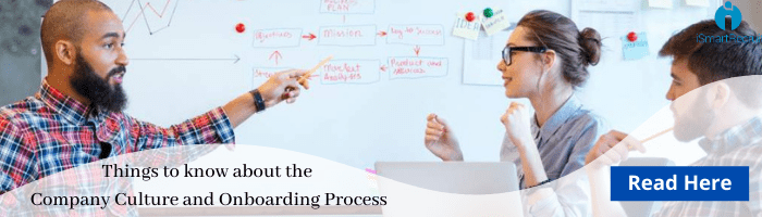 Things to know about the company culture and onboarding process