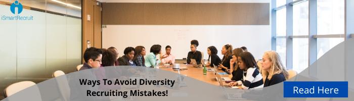 avoid diversity recruiting mistakes