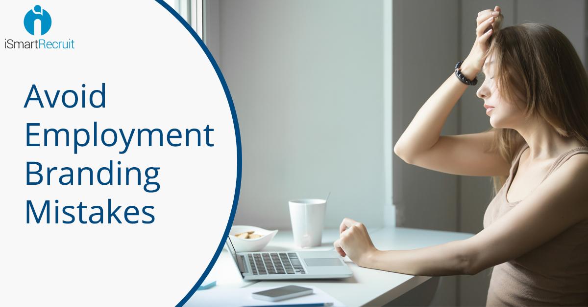 Avoid Employment Branding Mistakes