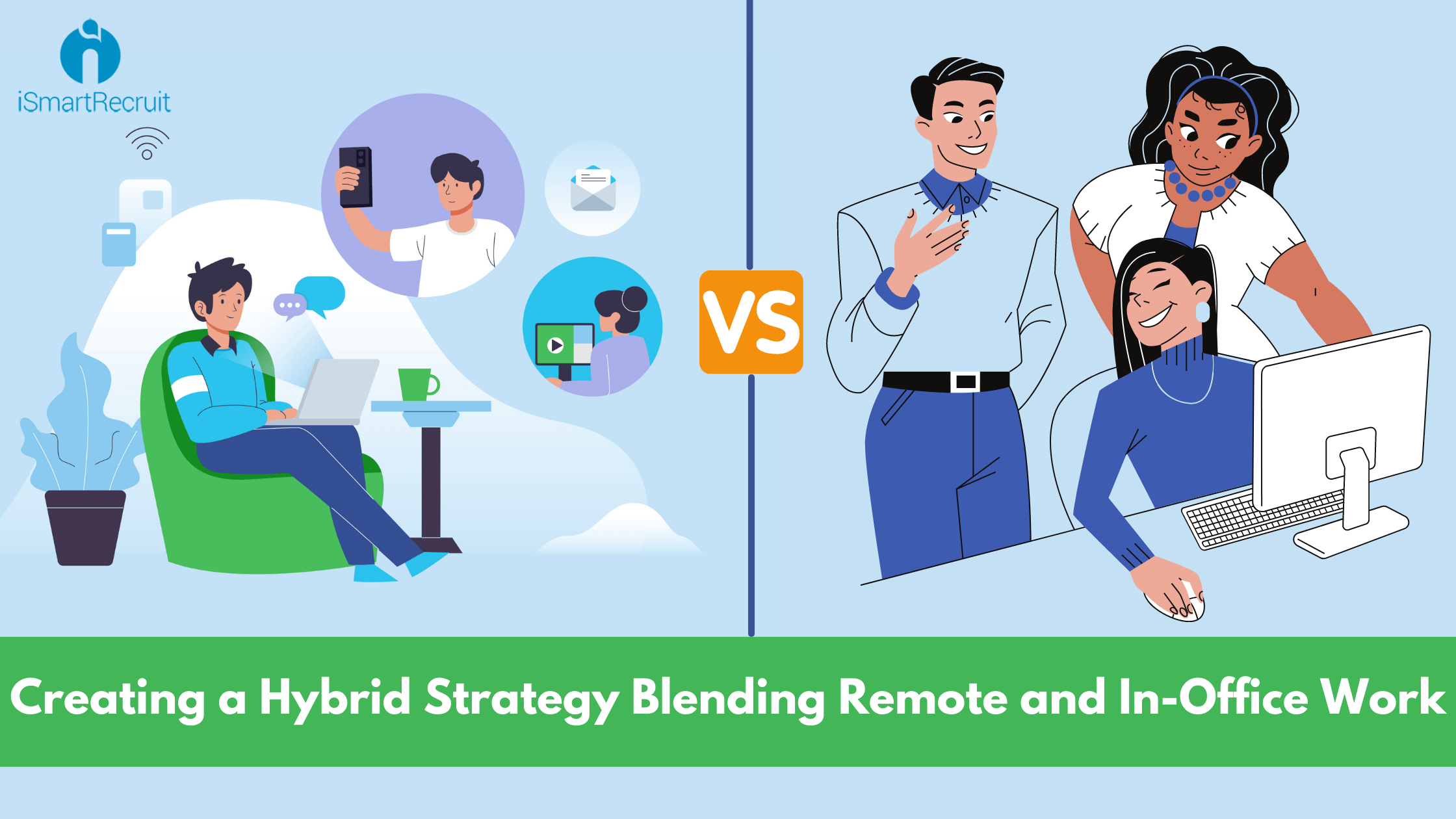 Creating a Hybrid Strategy Blending Remote and In-Office Work