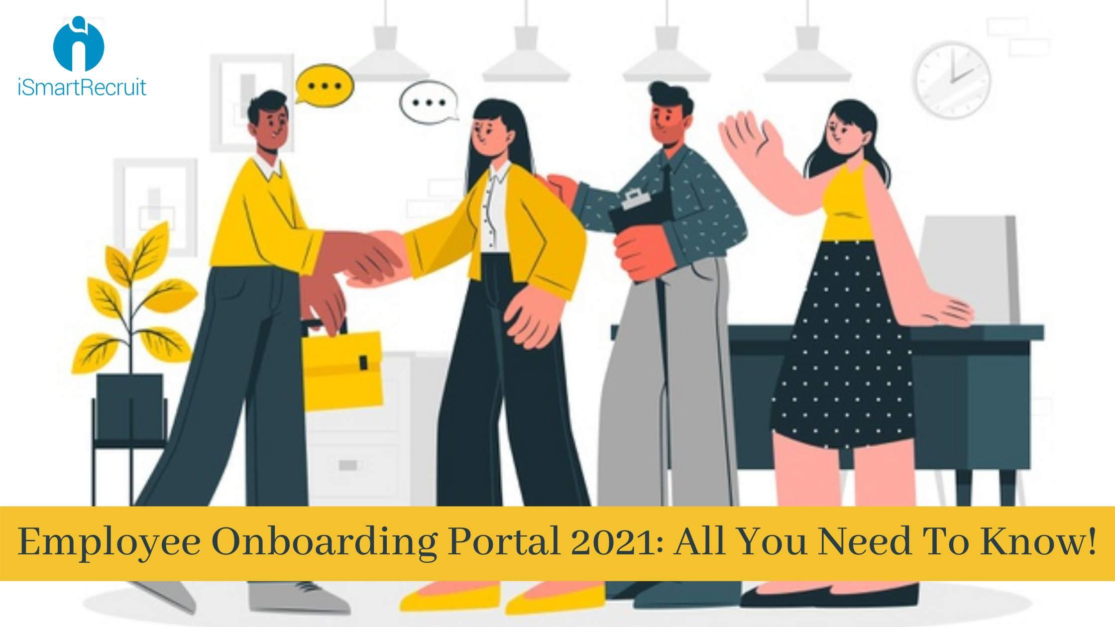 Employee Onboarding Portal 2021 [Onboarding Software & Process]