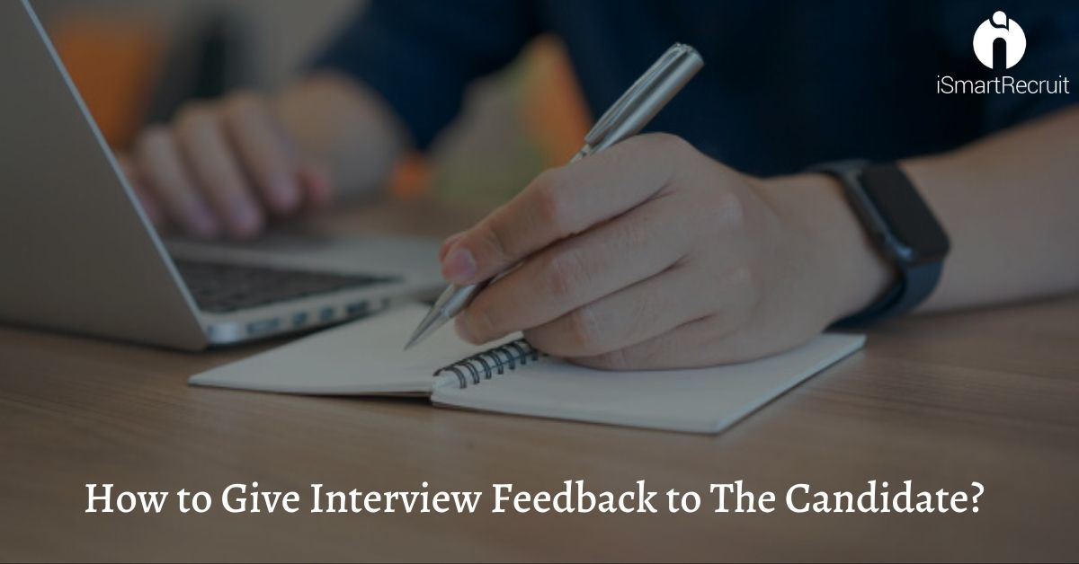 How to Give Interview Feedback to The Candidate?