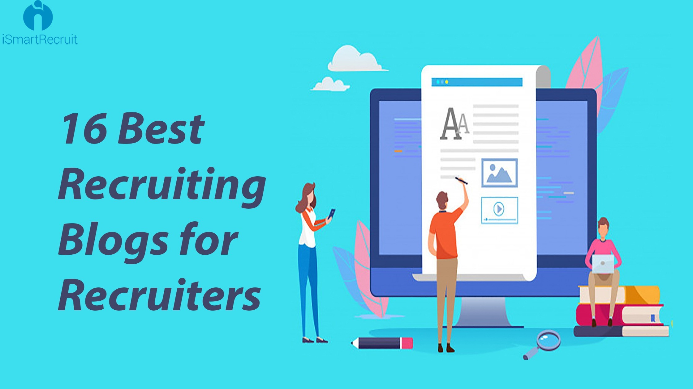 16 Best Recruiting Blogs for Recruiters