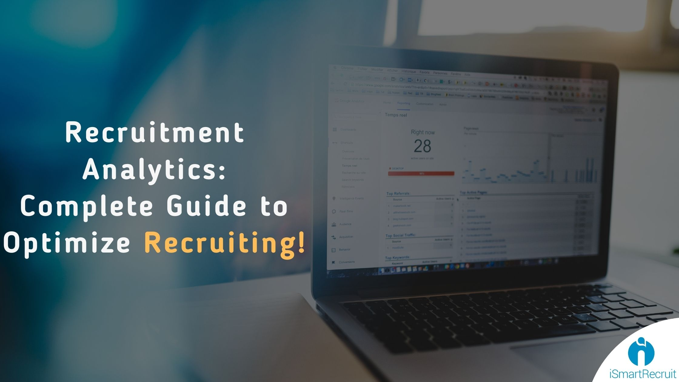 Recruitment Analytics: Complete Guide to Optimize Recruiting