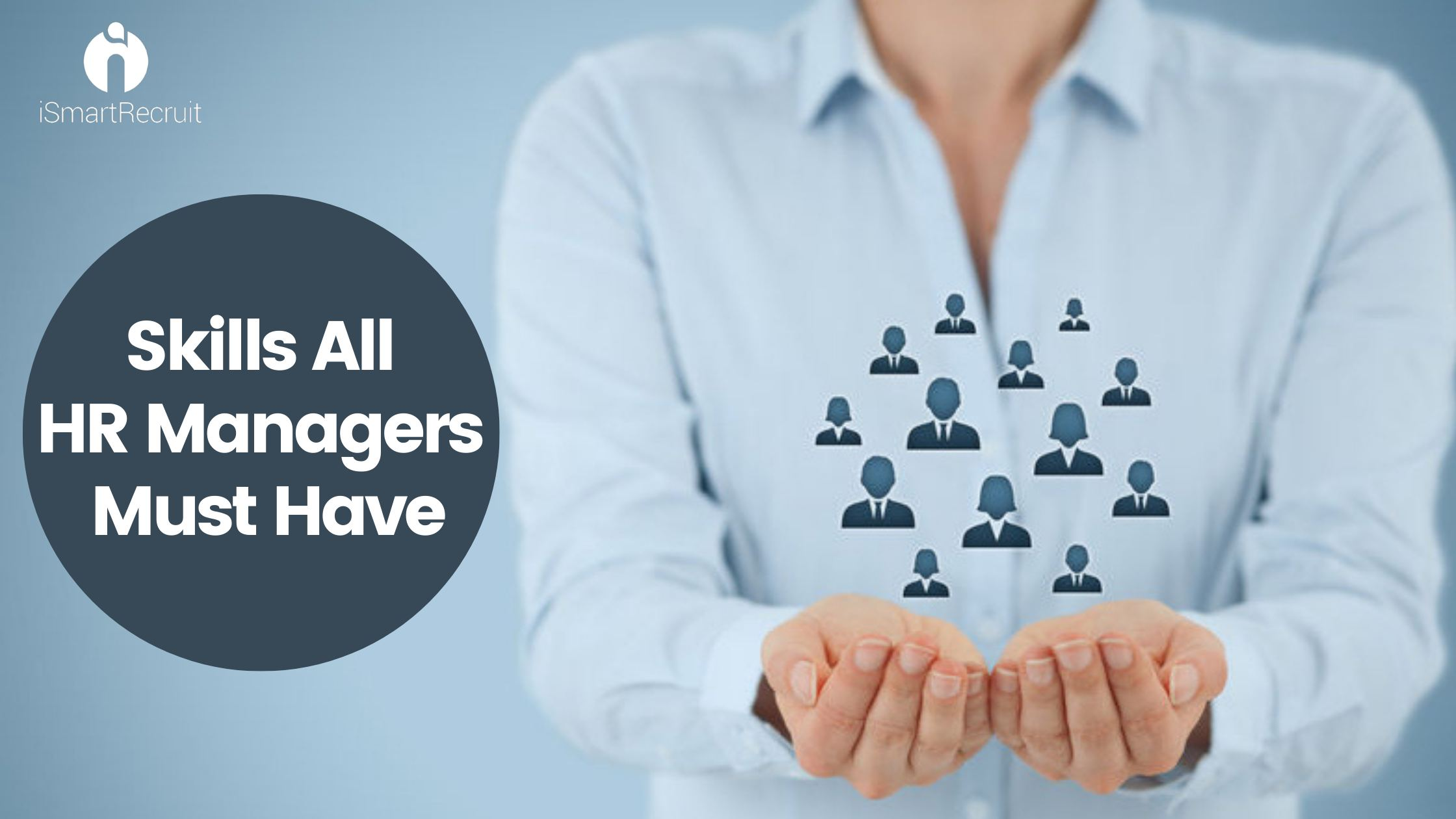 Skills All HR Managers Must Have!