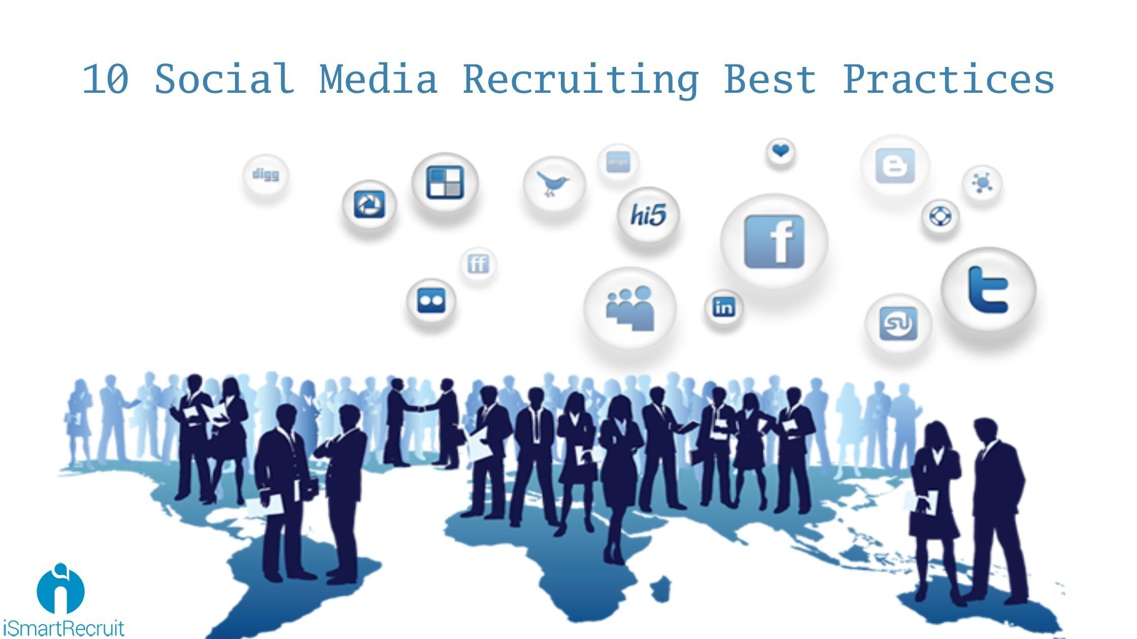 10 Social Media Recruiting Best Practices [Social Recruiting]