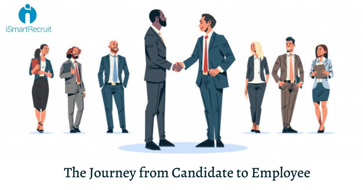 A Complete Journey from Candidate to Employee