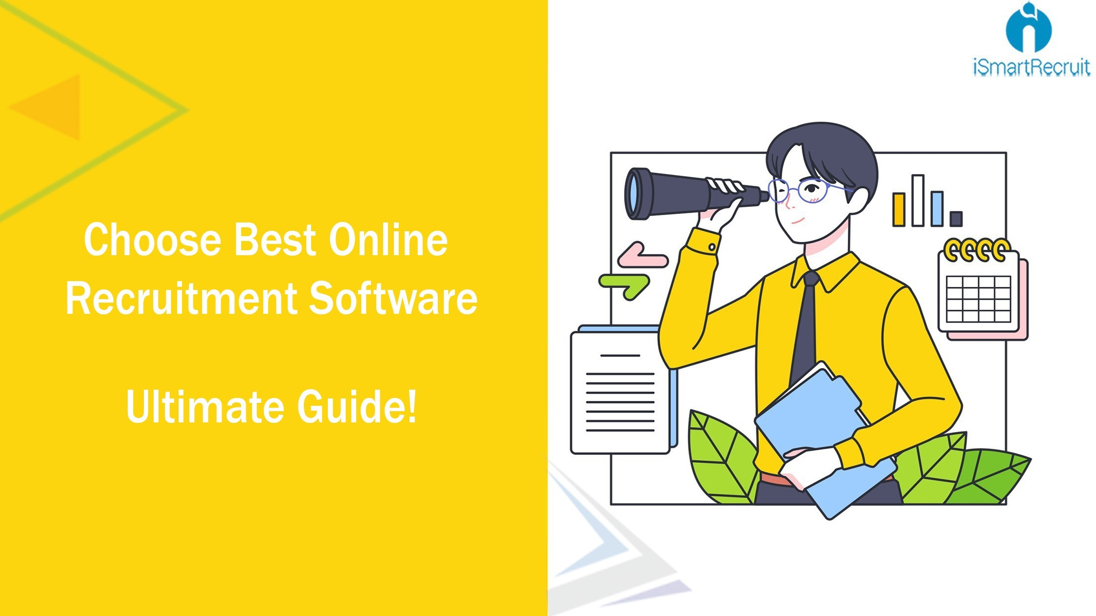 Choose Best Online Recruitment Software: Ultimate Guide!